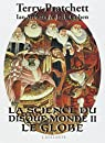 La science du disque-monde, Tome 2 : Le globe par Terry Pratchett