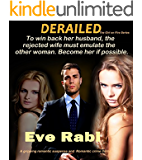 Romantic Crime Novel: DERAILED romantic Mystery Suspense Thrillers, Crime Fiction in Kindle, Psychological thrillers books: A gripping contemporary romance ... Free on KU (Girl on Fire Series Book 5)