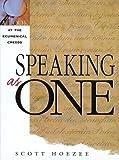 Speaking As One, Scott Hoezee, 1562122479