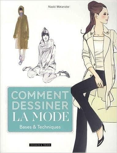 Book Comment dessiner la mode - base et techniques