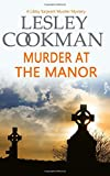 img - for Murder at the Manor (A Libby Sarjeant Murder Mystery) book / textbook / text book