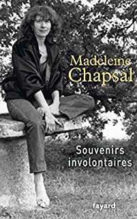 Souvenirs involontaires, Chapsal, Madeleine