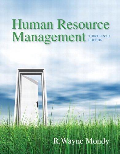 Human Resource Management (13th Edition) by R. Wayne Dean Mondy (2013-01-19)