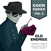Goon Squad, Vol. 3: Old Enemies | Jonathan L. Howard