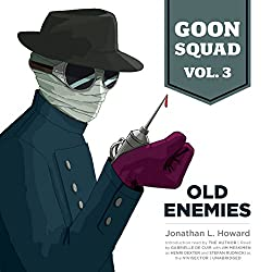 Goon Squad, Vol. 3: Old Enemies