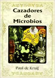 Cazadores De Microbios/germ Hunters: Amazon.es: Kruif