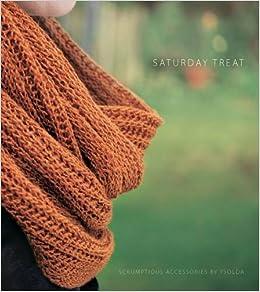 Saturday Treat Ysolda Teague Amazon Com Books