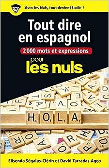 2000 mots et expressions pour tout dire en espagnol pour les Nuls grand format