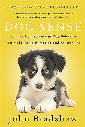 - Dog Sense: How the New Science of Dog Behavior Can Make You A Better Friend to Your Pet