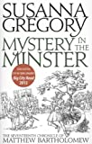 Mystery in the Minster, Susanna Gregory, 0751542598