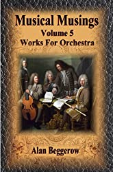 Musical Musings - Works For Orchestra