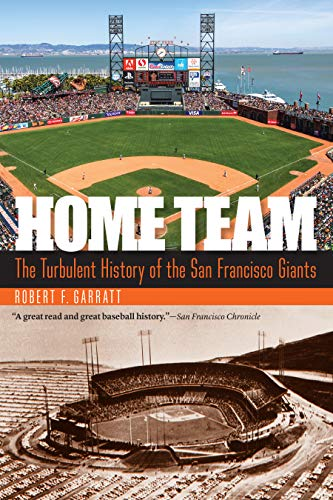 Home Team: The Turbulent History of the San Francisco ()