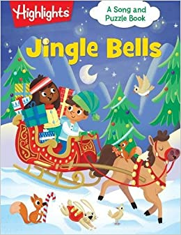 Jingle Bells (HighlightsTM Song and Puzzle Books)