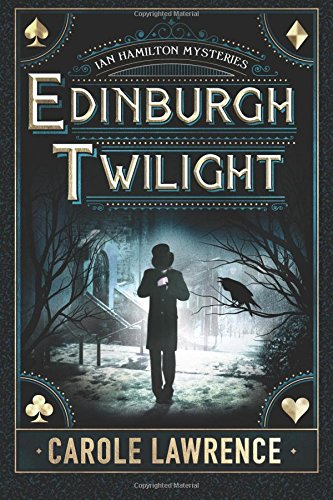 Edinburgh Twilight (Ian Hamilton Mysteries) [Lawrence, Carole] (Tapa Blanda)