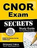 CNOR Exam Secrets Study Guide( CNOR Test Review for the CNOR Exam)[CNOR EXAM SECRETS SG][Paperback]