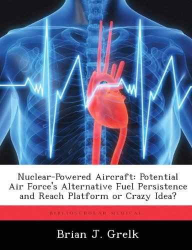 Nuclear-Powered Aircraft: Potential Air Force