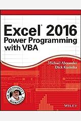 Excel 2016 Power Programming with VBA (Mr. Spreadsheet's Bookshelf) Kindle Edition