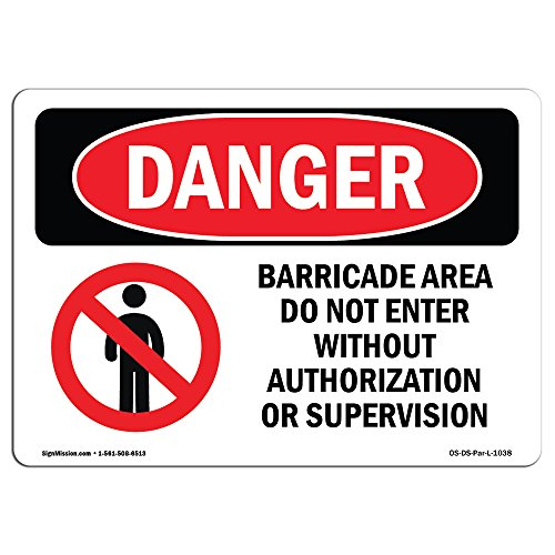 OSHA Danger Sign - Barricade Area Do Not Enter   Aluminum Sign   Protect Your Business, Construction Site, Warehouse & Shop Area   Made in The USA from SignMission