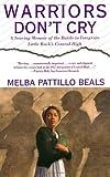 """Warriors Don't Cry"" av Melba Patillo Beals"