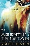 Agent I1: Tristan, Joni Hahn, 1493700960