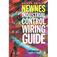 Newnes Industrial Control Wiring Guide (Newnes Practitioner)