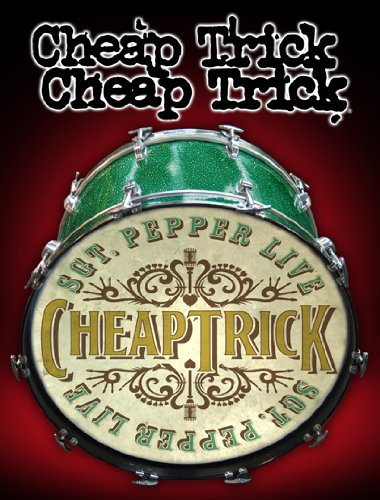 Cheap Trick: Sgt. Pepper Live (Live Pepper)