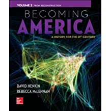 Becoming America, Volume II: From Reconstruction by David Henkin (2014-01-07)