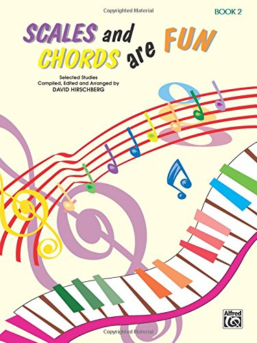 Scales and Chords Are Fun, Bk 2: Minor (Selected Studies) (Hirschberg Fun Series)