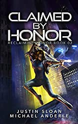 Claimed By Honor: A Kurtherian Gambit Series (Reclaiming Honor Book 2)