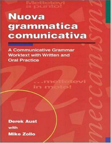 Nuova Grammatica Communicativa: A Communicative Grammar Worktest With Written & Oral Practice: A Communicative Grammar Worktext with Written and Oral Practice (NTC: FOREIGN LANGUAGE MISC)