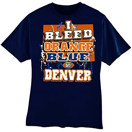 593e0057 Encore NFL Denver Broncos Football I Bleed Orange & Blue - GO Denver! T-