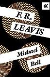 F. R. Leavis, Michael Bell, 0415008980