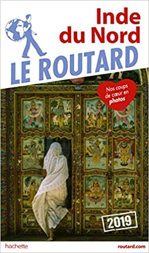 Carte Touristique De Linde Du Nord.Guide Du Routard Inde Du Nord 2019 Amazon Ca Collectif Books
