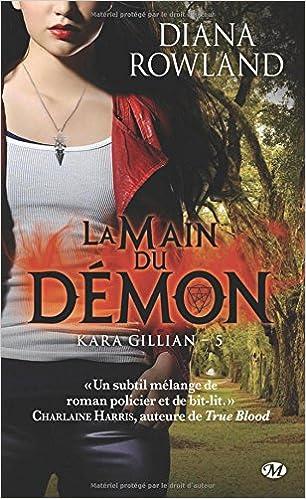 Lire Kara Gillian, Tome 5: La Main du démon pdf, epub