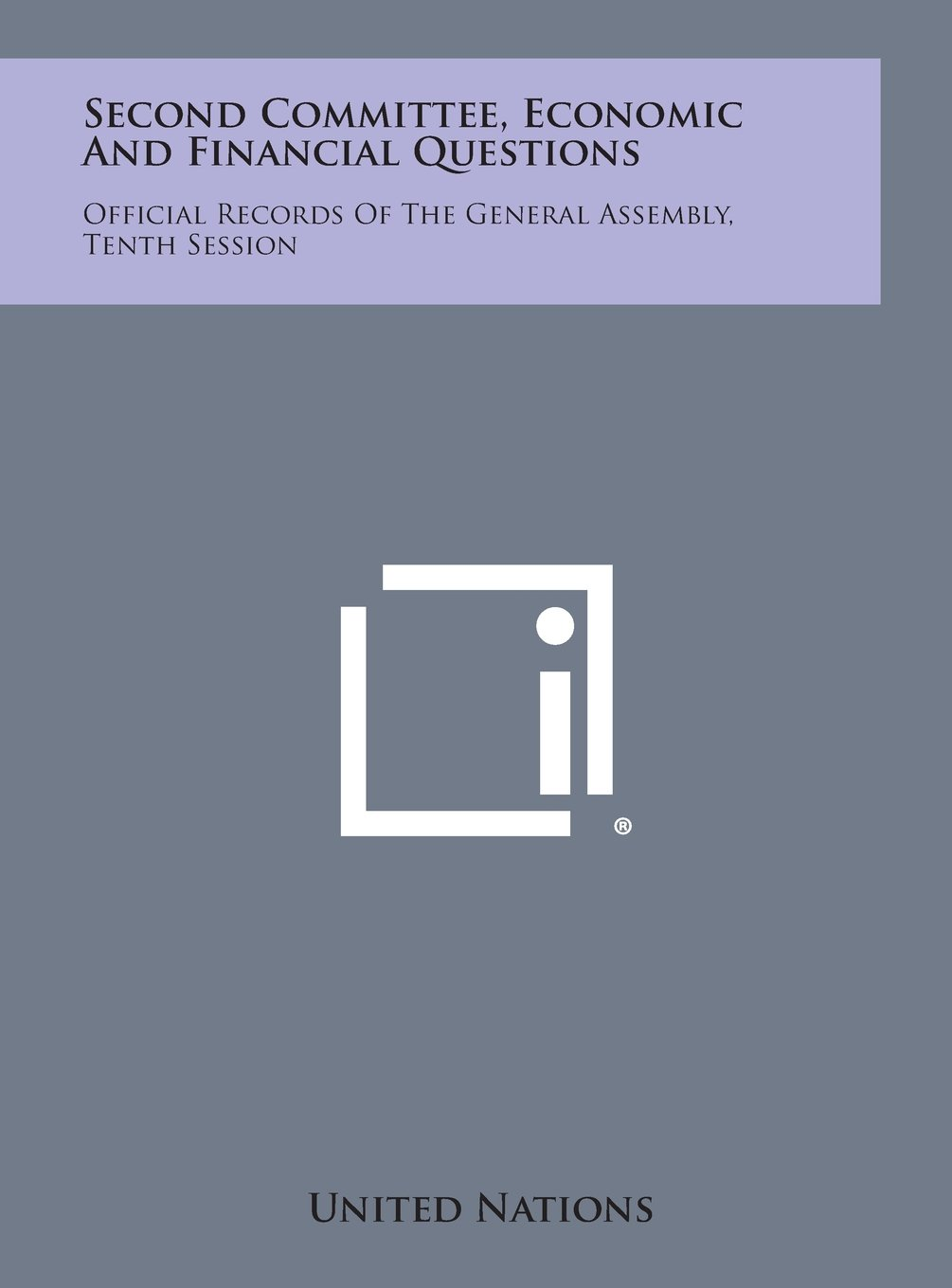 Download Second Committee, Economic and Financial Questions: Official Records of the General Assembly, Tenth Session pdf