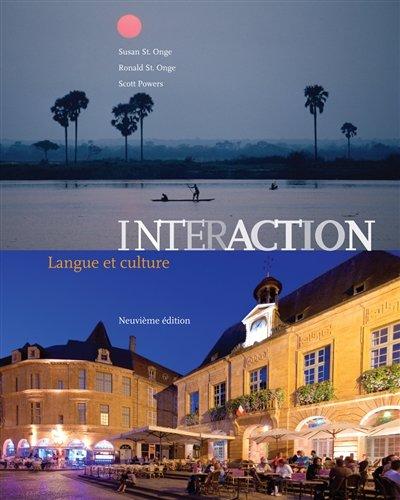 Interaction: Langue et culture (Book Only) (World Languages)