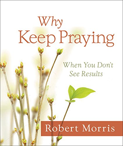 Why Keep Praying?: When You Don't See - Ga Bowl