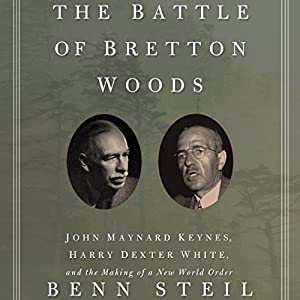 The Battle of Bretton Woods Hörbuch