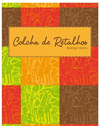 Amazon.com: Colcha de Retalhos (Portuguese Edition) eBook: Rodrigo