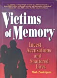 Victims of Memory : Incest Accusations and Shattered Lives, Pendergrast, Mark, 0942679164