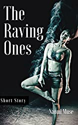 The Raving Ones (Tales from Lesser Gods Book 1)