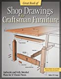 Great Book of Shop Drawings for Craftsman Furniture, Robert W. Lang, 1565237382