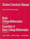 Student Solutions Manual for Basic College Mathematics, Blair, Jamie and Slater, Jeffrey L., 0321568516