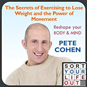 The Secrets of Exercising to Lose Weight and the Power of Movement Speech