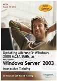 Updating Microsoft Windows 2000: MCSA Skills to Windows Server 2003 30 Hour Training Course (Gold Edition) (PC)