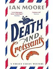 Death and Croissants: The most hilarious murder mystery since Richard Osman's The Thursday Murder Club (A Follet Valley Mystery)