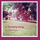 A Traveling Song, Colleen Borst, 0985013133