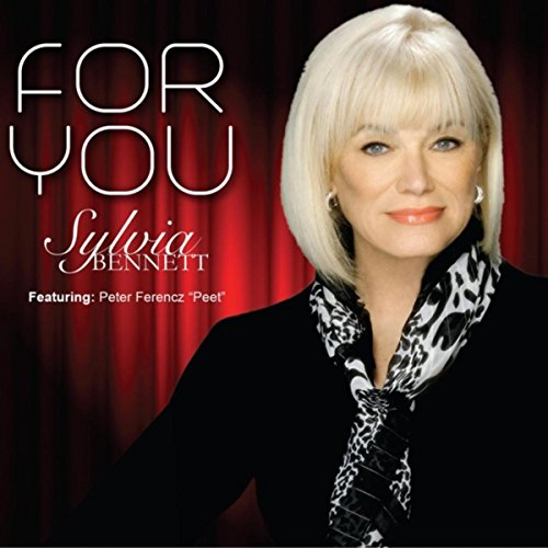 Sylvia Bennett - For You (2017) [WEB FLAC] Download