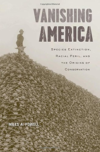 Image of Vanishing America: Species Extinction, Racial Peril, and the Origins of Conservation