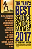 The Year's Best Science Fiction & Fantasy 2017 Edition (Year's Best Science Fiction and Fantasy)